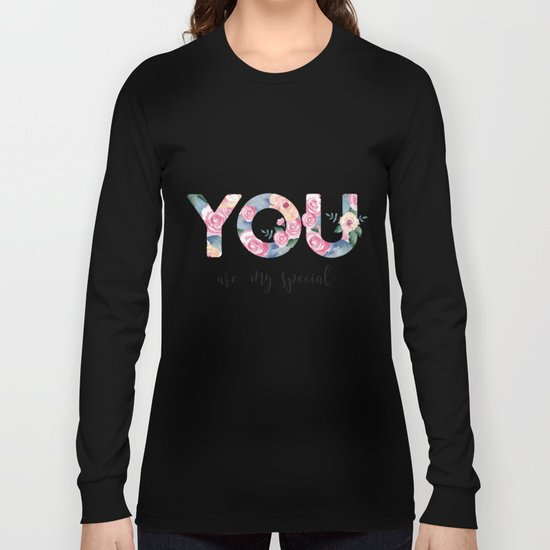 You are special Long Sleeve T-shirt