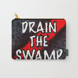 Drain The Swamp Carry-All Pouch