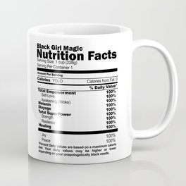 Black Girl Magic Nutrition Facts Coffee Mug