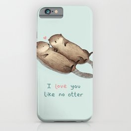 I Love You Like No Otter iPhone Case