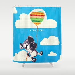 A true story.. Shower Curtain