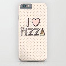 I Love Pizza iPhone 6 Slim Case