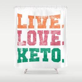 Live Love Keto Ketogen Ketone Diet Avocado Gift Shower Curtain