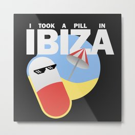 I took a pill in Ibiza (White edition) Metal Print