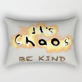 It's Chaos - Be Kind Rectangular Pillow
