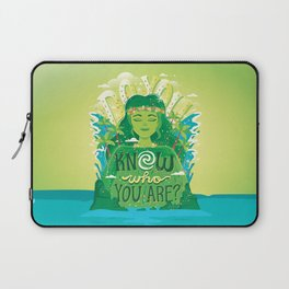 Know who you are Laptop Sleeve