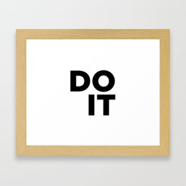 Do It, Just Go Quote, Stop Waiting Quote Framed Art Print