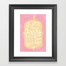 believe in fairytales Framed Art Print