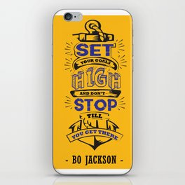 Set your goals high Bo Jackson Inspirational Sports Typographic Quote Art iPhone Skin