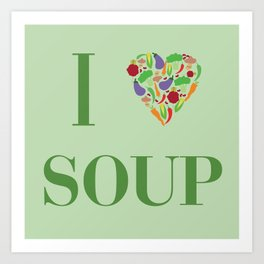 I heart Soup Art Print