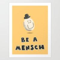 Be a Mensch Art Print