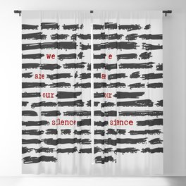 We are our silence Blackout Curtain