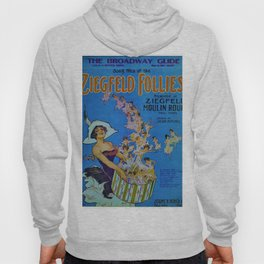 Vintage 1924 Ziegfeld Follies Moulin Stage Theater Advertisement Poster Hoody