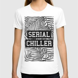 Serial Chiller T-shirt