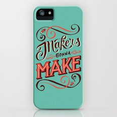 Makers Gonna Make iPhone (5, 5s) Slim Case