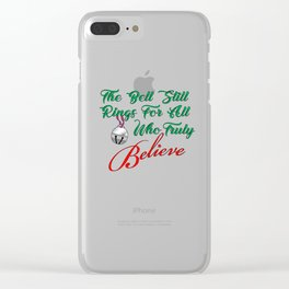 Those who truly believe Clear iPhone Case