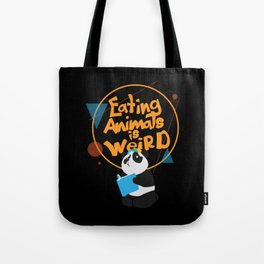Eating Animals Is Weird - Vegan Vegetarien Animal Tote Bag