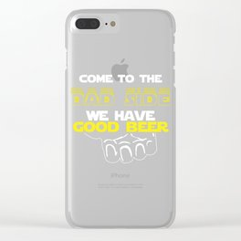 Come To The Dad Side We Have Good Beer Gift Clear iPhone Case