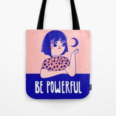 Be Powerful Tote Bag