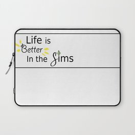 Life is Better Laptop Sleeve
