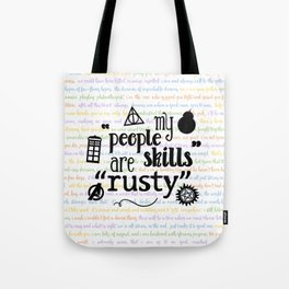 "My ""People Skills"" are ""Rusty"" Tote Bag"