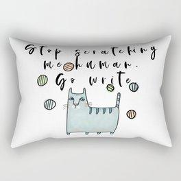 Stop scratch me human Rectangular Pillow