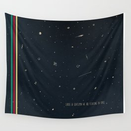 We are floating in space Wall Tapestry