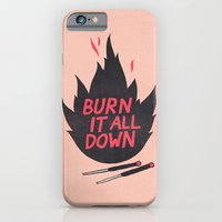 Burn It All Down Slim Case iPhone 6s