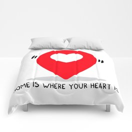 Home is where your heart is Comforters