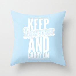 Keep Karma And Carry On Throw Pillow