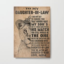Daughter In Law TO MY DAUGHTER IN LAW  LION  THE ONE Metal Print