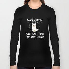Radiology Rad Llama No Time For Drama  Long Sleeve T-shirt
