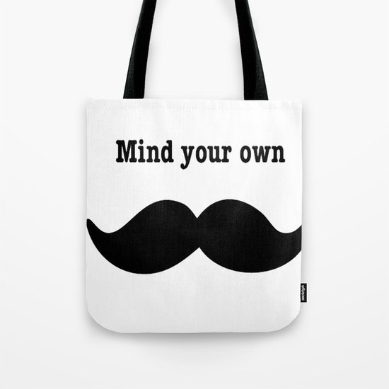 Your Mustache  Tote Bag