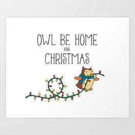Owl Be Home for Christmas Holiday Festive Art Print