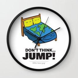 Don't Think... Jump! Wall Clock