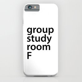 Group study room F iPhone Case