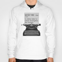 writer Hoodies featuring Writer Defined by Nicole Austin