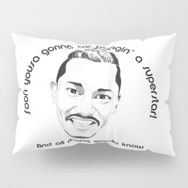 Maneo the Belter - And all mang gonya know Pillow Sham
