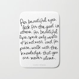 Audrey Hepburn Quote Bath Mat