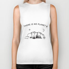 there is no planet b thing life camp Biker Tank