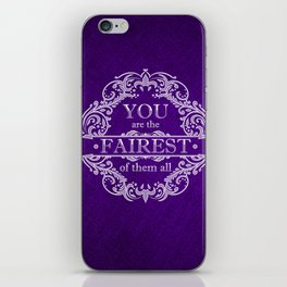 You are the fairest of them all iPhone Skin