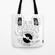 Let the Speakers... Tote Bag