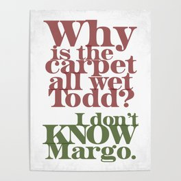 Todd and Margo Poster