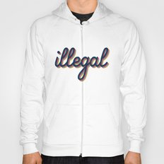Illegal - yellow version Hoody