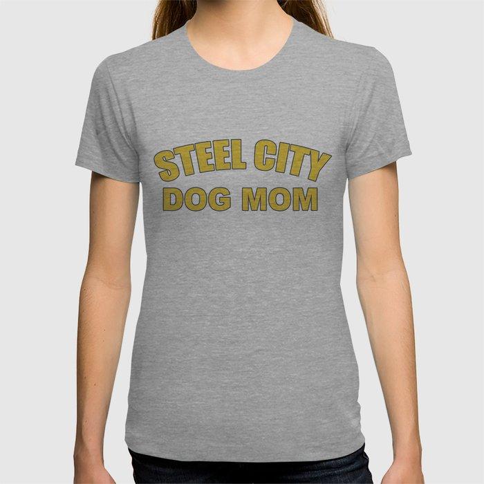 Steel City Dog Mom T-shirt