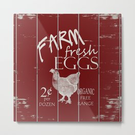 Farm Fresh Eggs Rooster Red Painted on Distressed Slatted Wood Fence Metal Print