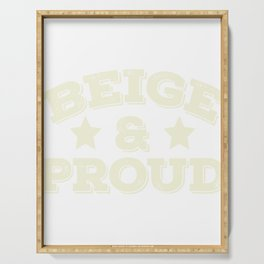 Been a fan of Beige? Wear them anytime you want with this awesome tee design made perfectly for you! Serving Tray