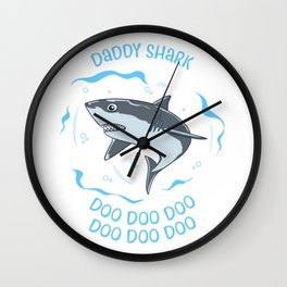 Daddy Shark Doo Doo Doo Father Baby Fish Sea Ozean Gift Wall Clock