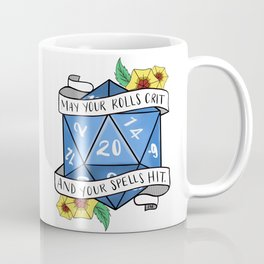 May Your Rolls Crit and Your Spells Hit Coffee Mug