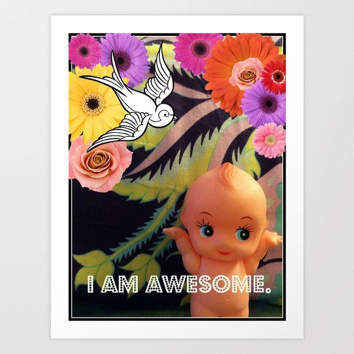 I Am Awesome  Art Print
